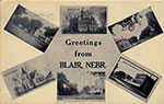 A neat little postcard presenting scenes from Blair from other postcards. Postmarked 1912.